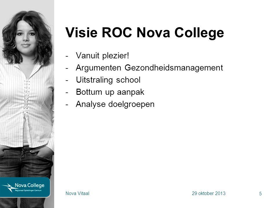 Visie ROC Nova College Vanuit plezier!