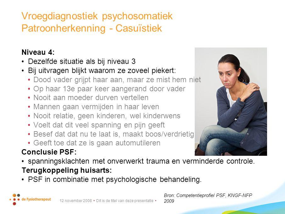 Vroegdiagnostiek psychosomatiek Patroonherkenning - Casuïstiek