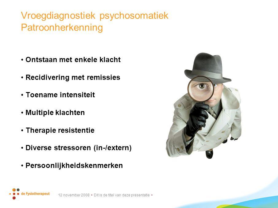 Vroegdiagnostiek psychosomatiek Patroonherkenning