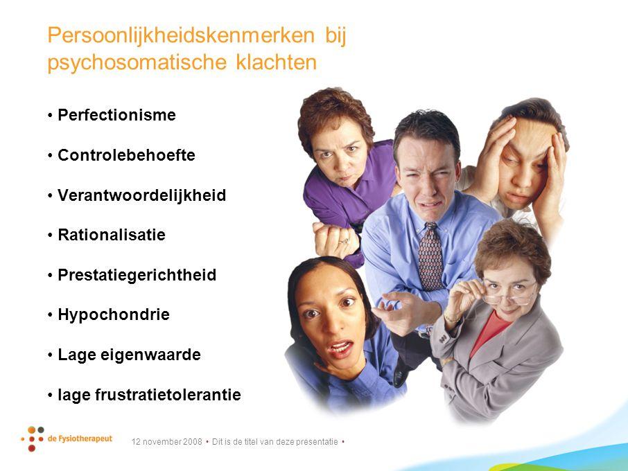 Persoonlijkheidskenmerken bij psychosomatische klachten