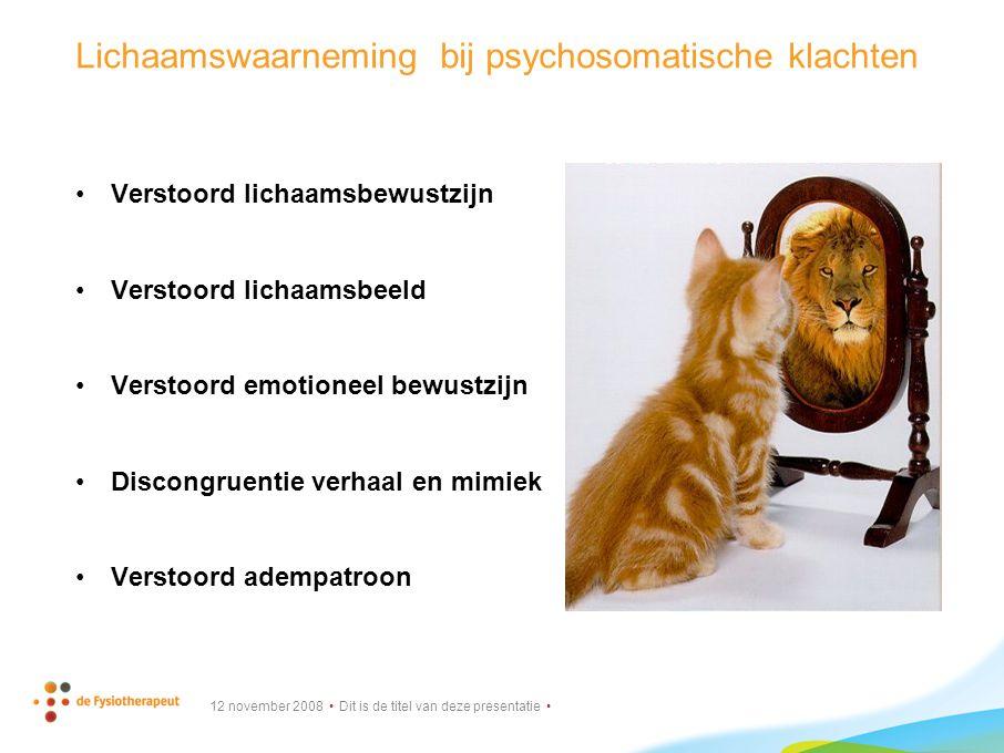 Lichaamswaarneming bij psychosomatische klachten