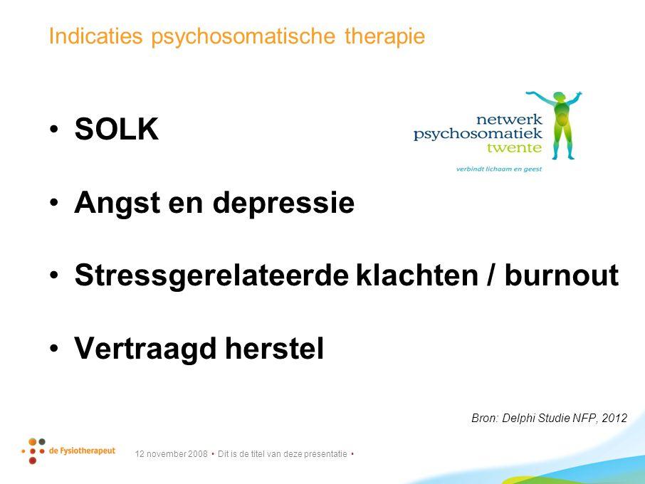 Indicaties psychosomatische therapie
