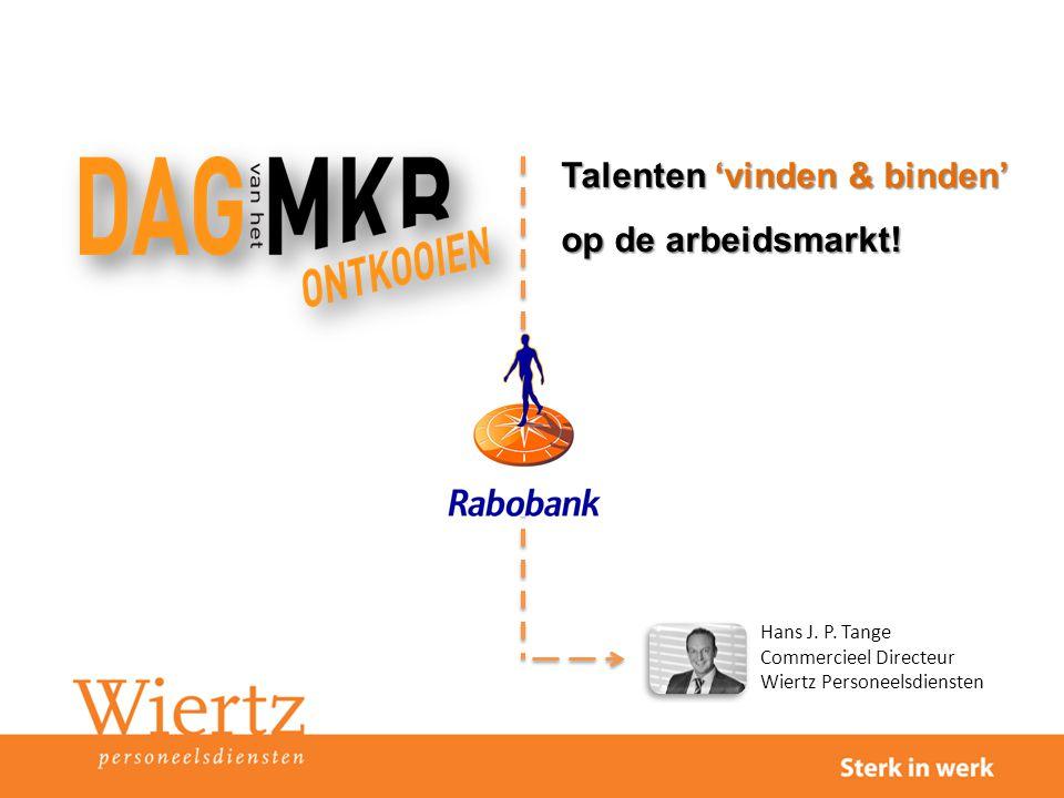 Talenten 'vinden & binden' op de arbeidsmarkt!