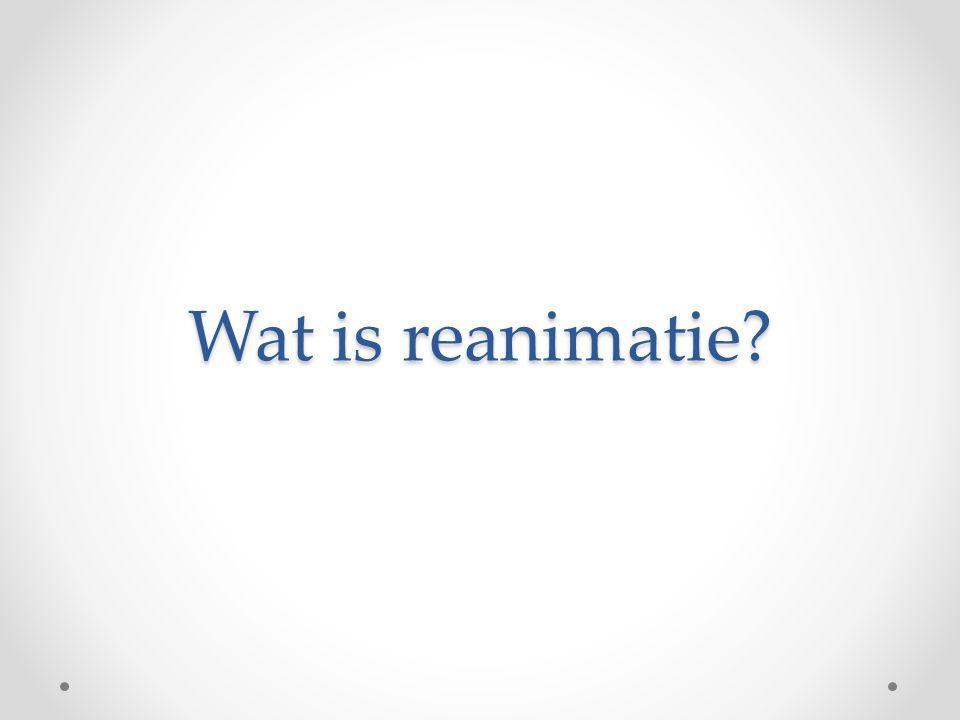 Wat is reanimatie