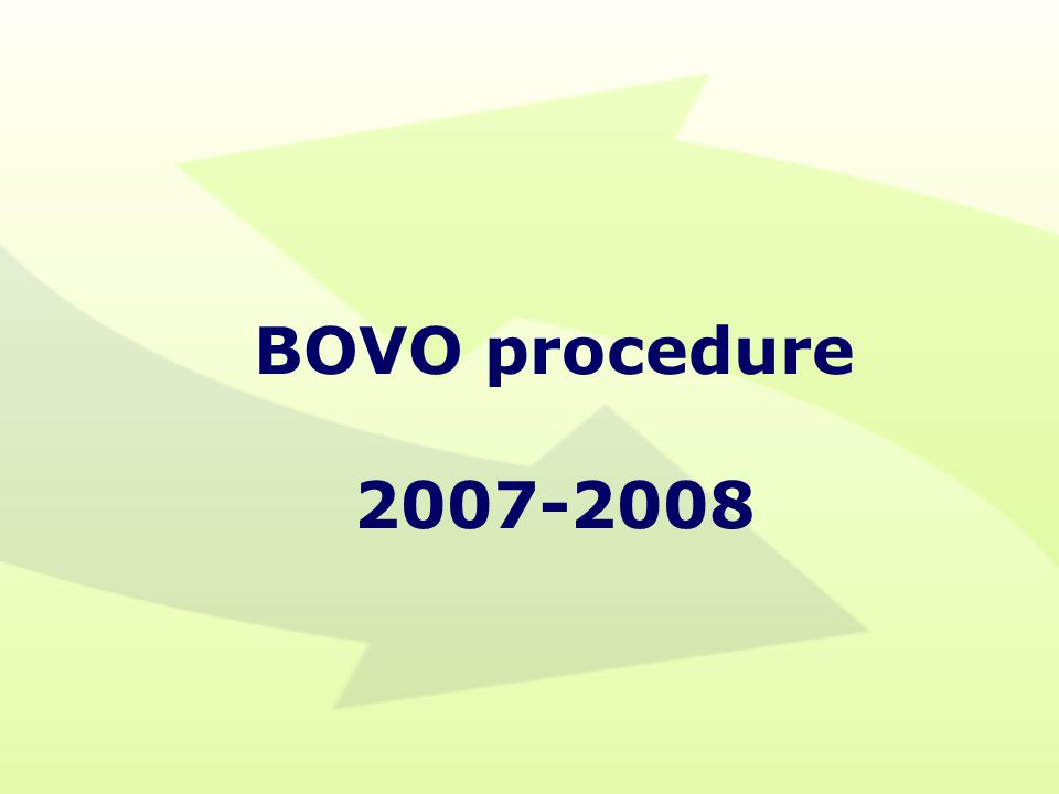BOVO procedure 2007-2008