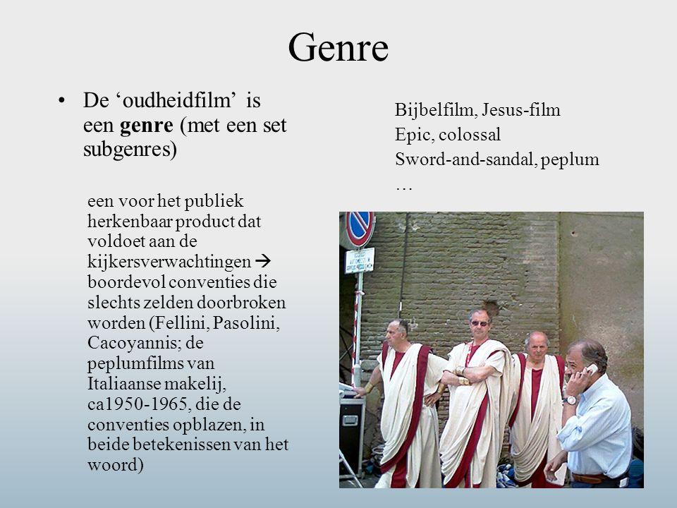 Genre De 'oudheidfilm' is een genre (met een set subgenres)