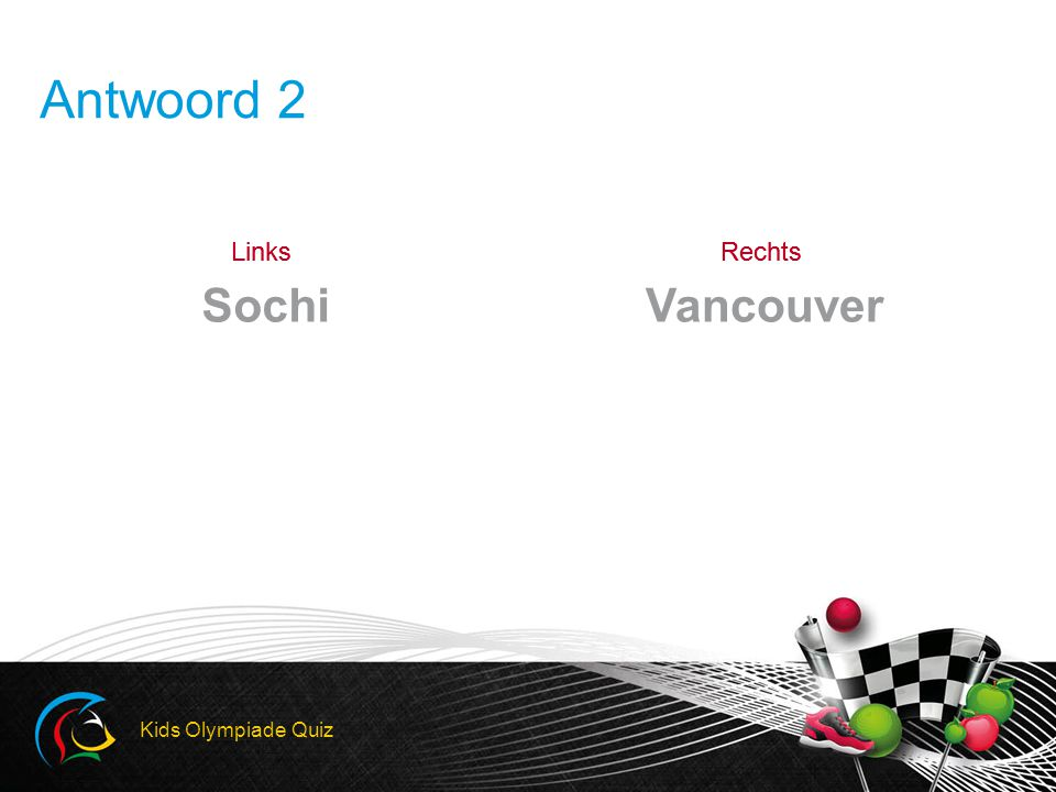 Antwoord 2 Sochi Vancouver Kids Olympiade Quiz