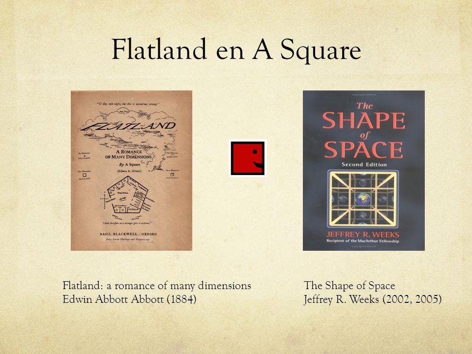 Flatland en A Square Flatland: a romance of many dimensions