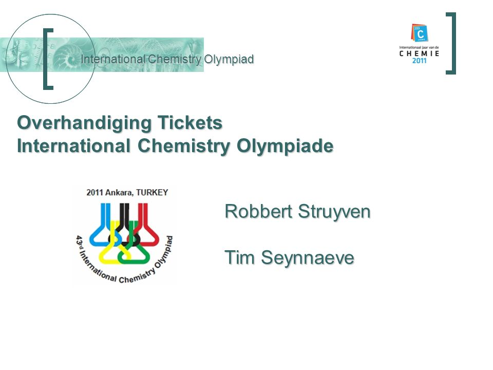 Overhandiging Tickets International Chemistry Olympiade