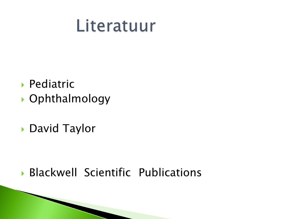 Literatuur Pediatric Ophthalmology David Taylor