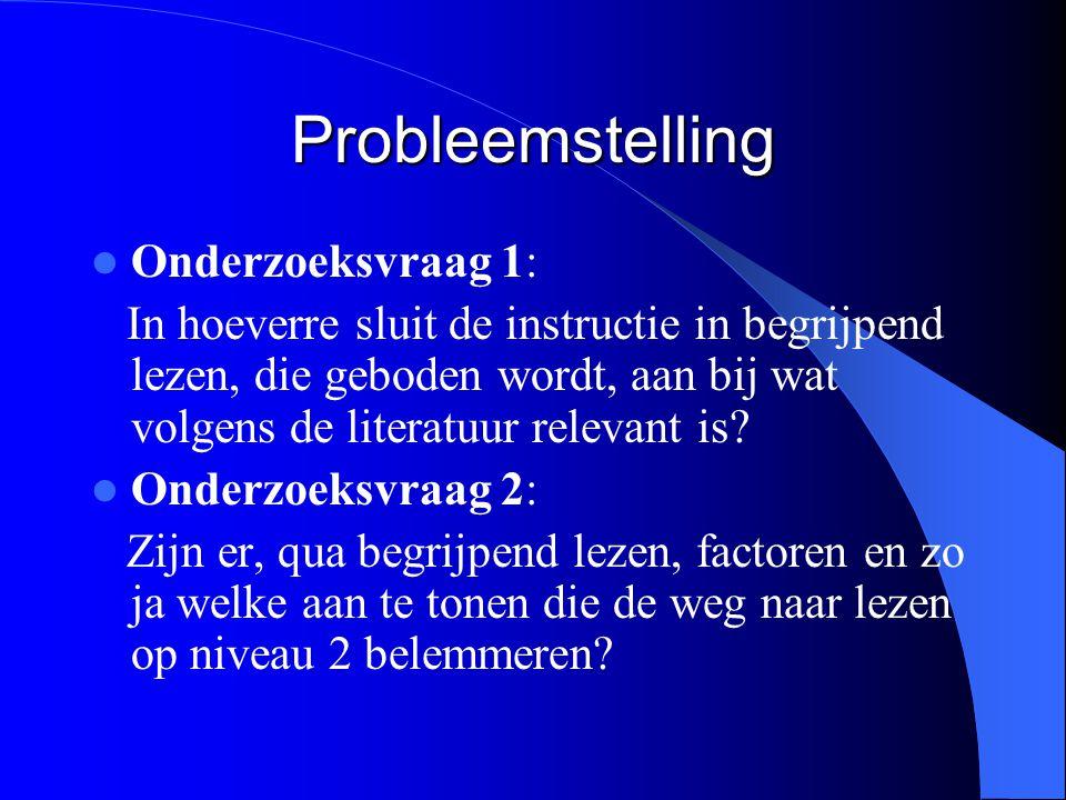 Probleemstelling Onderzoeksvraag 1: