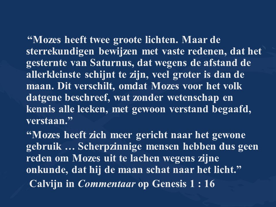 Calvijn in Commentaar op Genesis 1 : 16