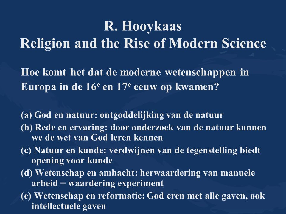 R. Hooykaas Religion and the Rise of Modern Science