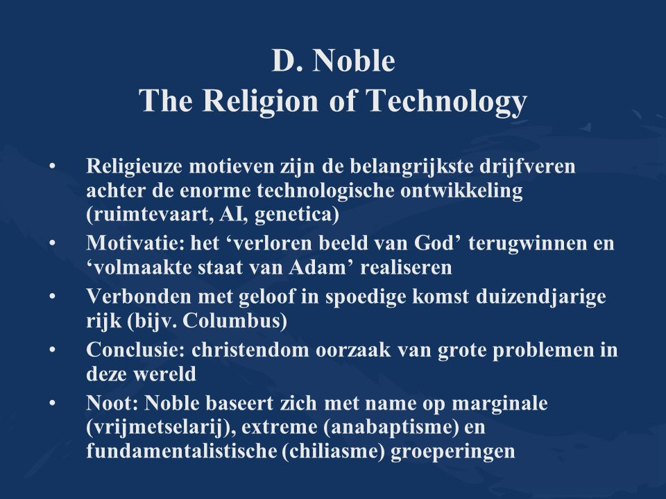 D. Noble The Religion of Technology