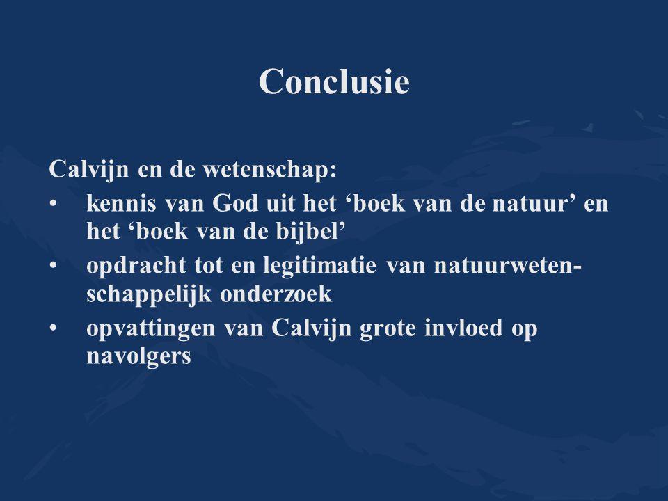 Conclusie Calvijn en de wetenschap: