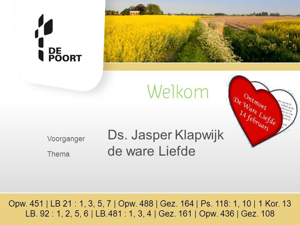 Ds. Jasper Klapwijk de ware Liefde Voorganger Thema