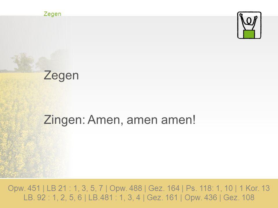 Zegen Zingen: Amen, amen amen!