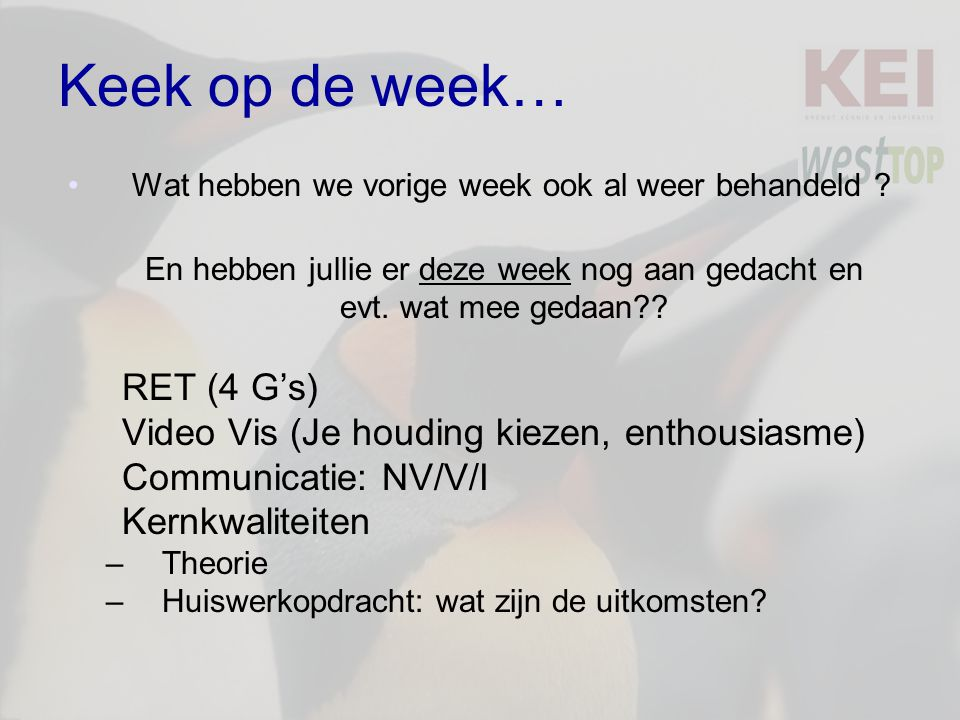 Keek op de week… RET (4 G's)