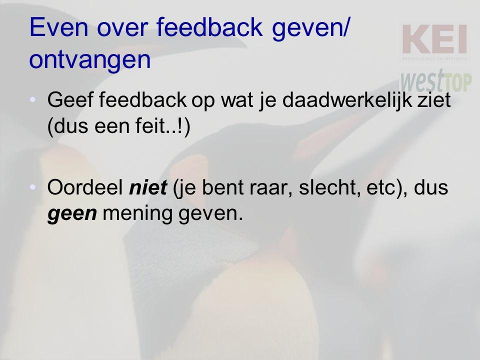Even over feedback geven/ ontvangen