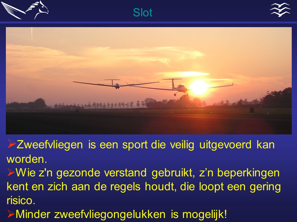 Zweefvliegen is een sport die veilig uitgevoerd kan worden.
