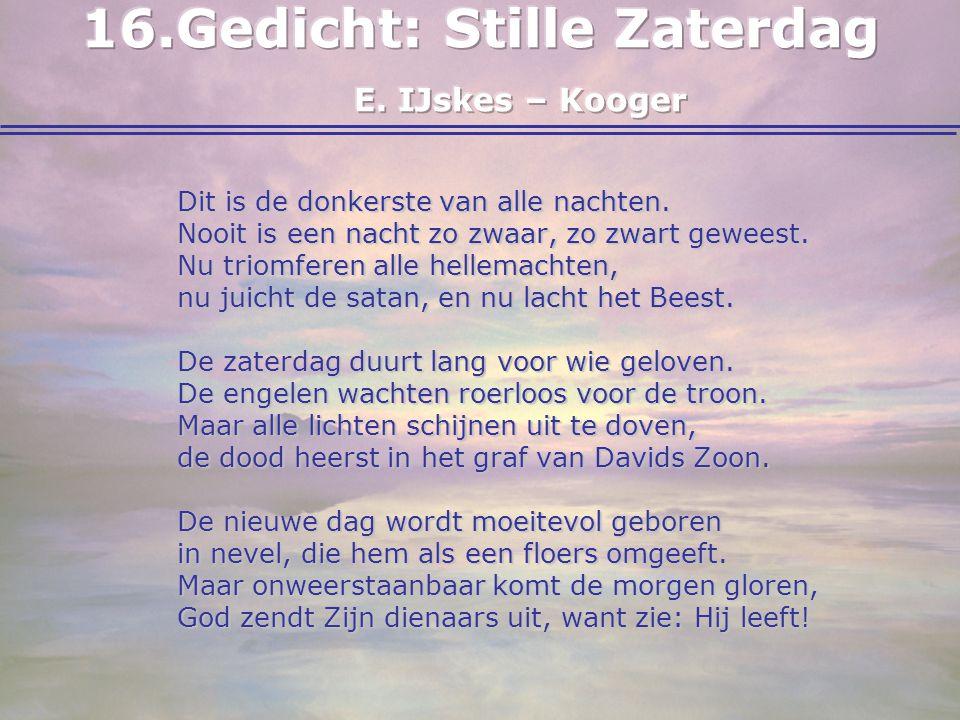 Gedicht: Stille Zaterdag E. IJskes – Kooger