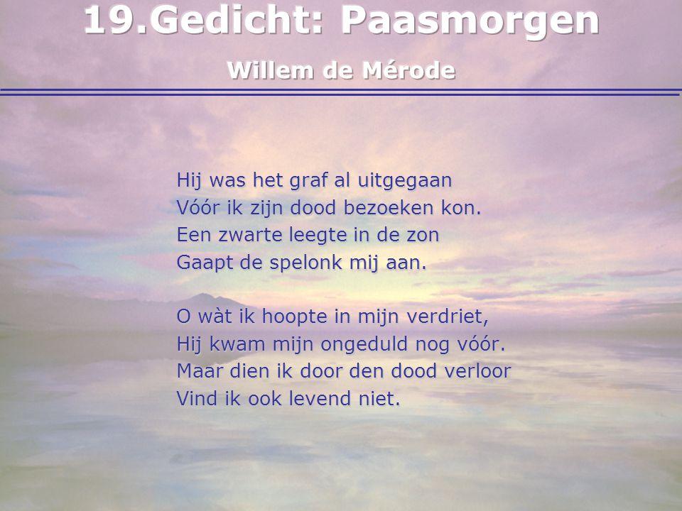 19. Gedicht: Paasmorgen Willem de Mérode