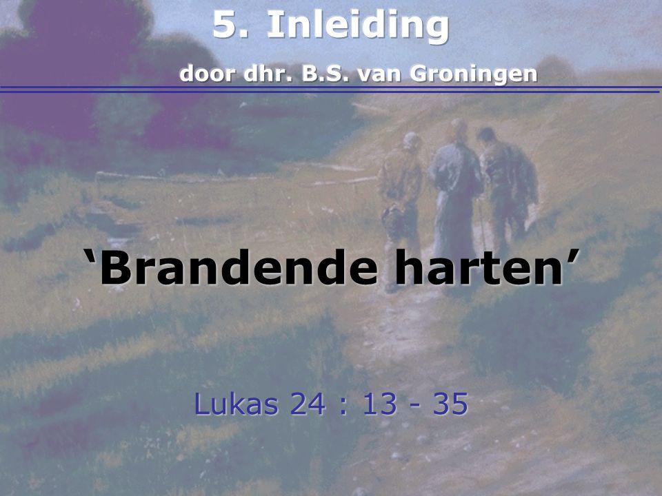 Inleiding door dhr. B.S. van Groningen