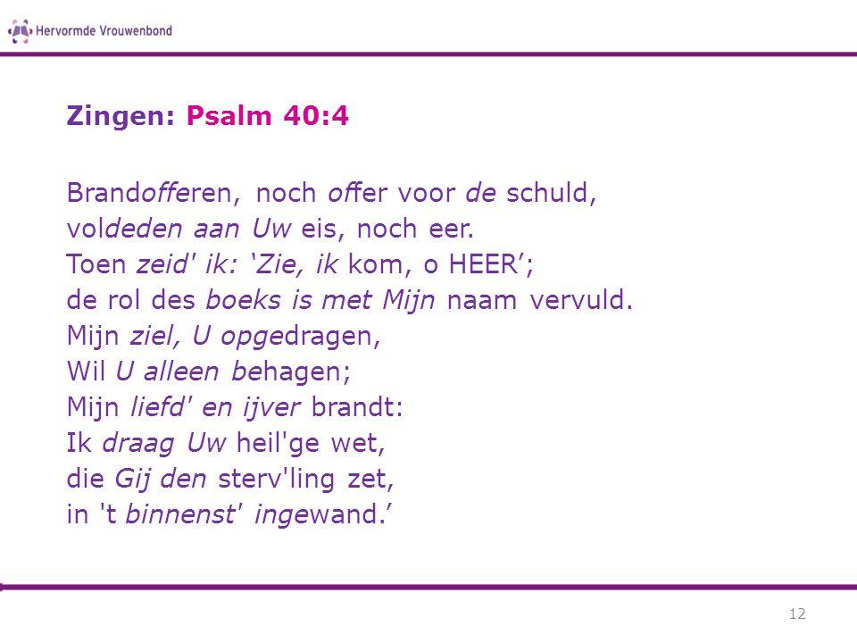 Zingen: Psalm 40:4