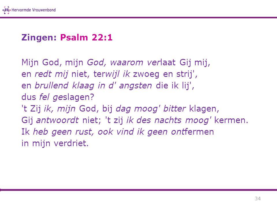 Zingen: Psalm 22:1