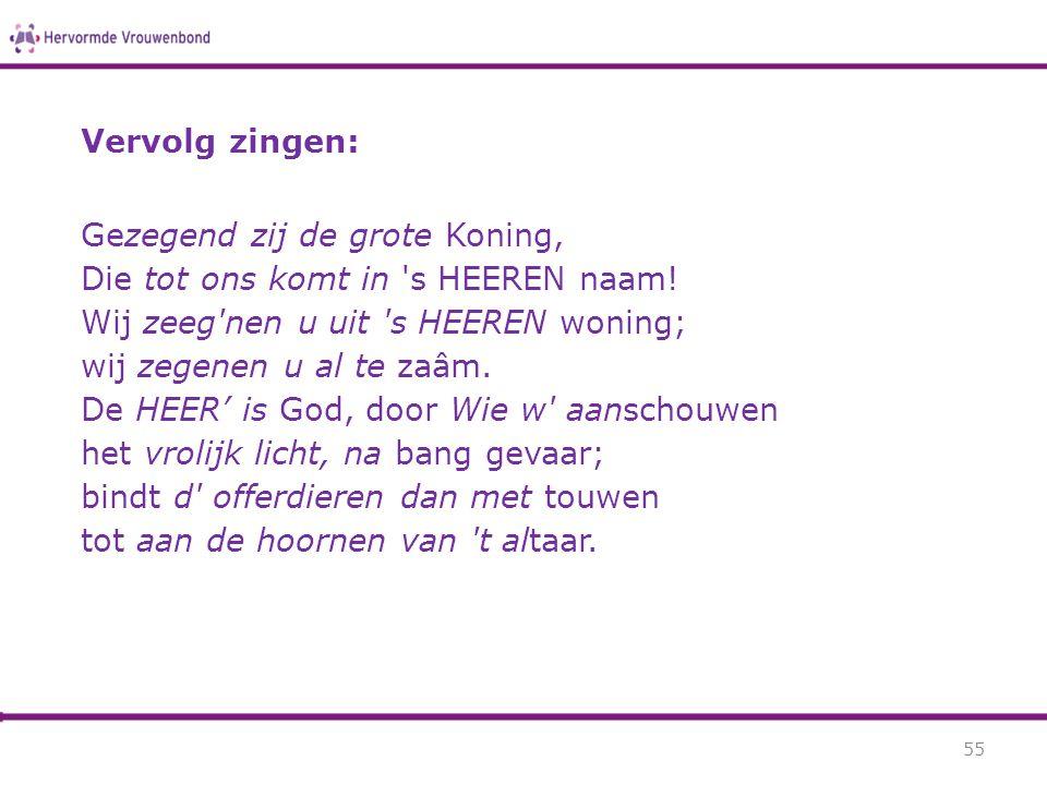Vervolg zingen: