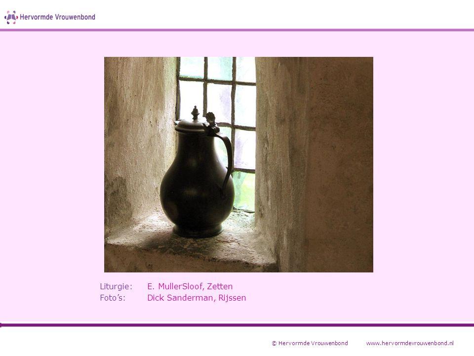Liturgie: E. MullerSloof, Zetten Foto's: Dick Sanderman, Rijssen