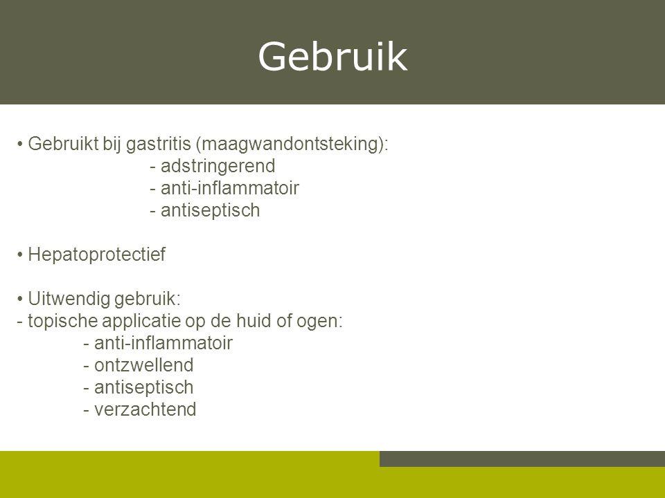 Gebruik Gebruikt bij gastritis (maagwandontsteking): - adstringerend