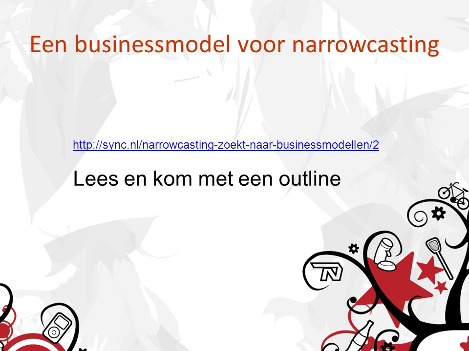 Een businessmodel voor narrowcasting