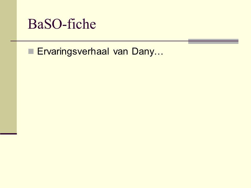 BaSO-fiche Ervaringsverhaal van Dany…