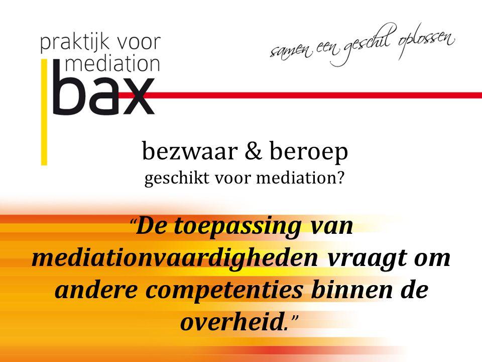 bezwaar & beroep geschikt voor mediation