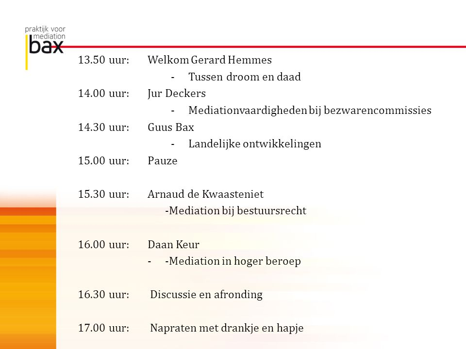 13.50 uur: Welkom Gerard Hemmes