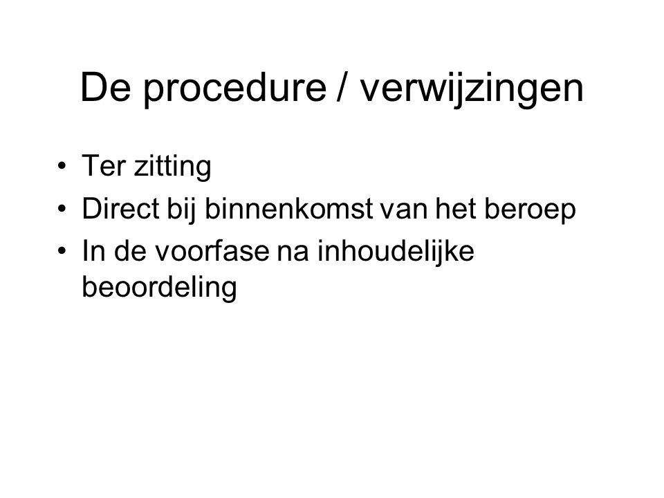 De procedure / verwijzingen