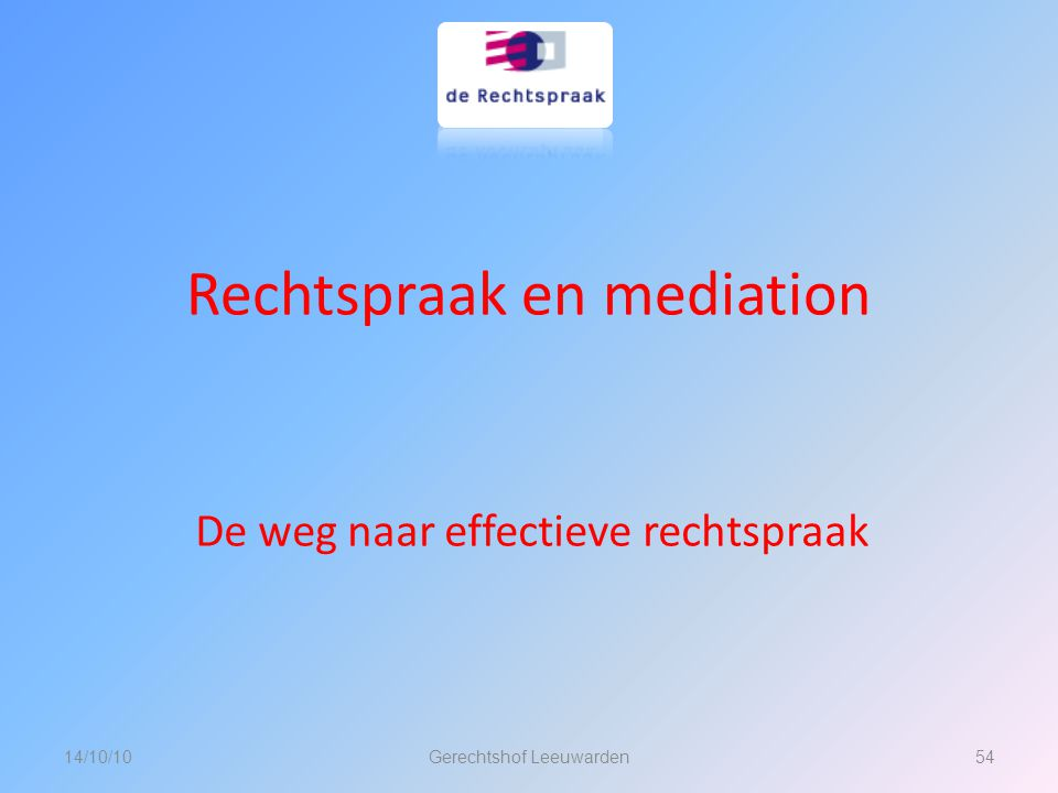 Rechtspraak en mediation