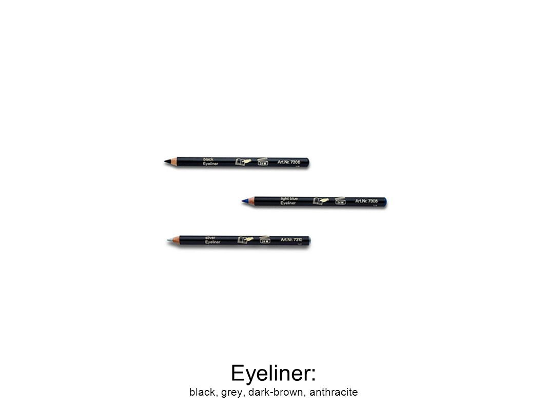 Eyeliner: black, grey, dark-brown, anthracite