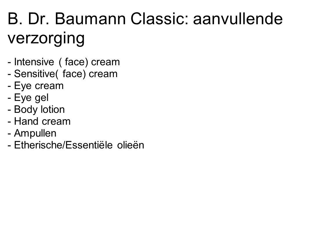 B. Dr. Baumann Classic: aanvullende verzorging