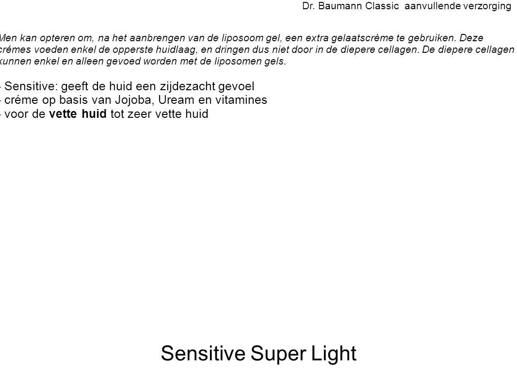 Sensitive Super Light - Sensitive: geeft de huid een zijdezacht gevoel