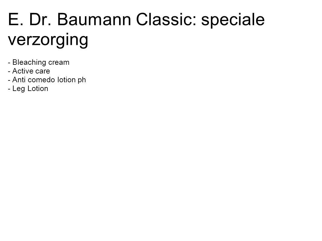 E. Dr. Baumann Classic: speciale verzorging