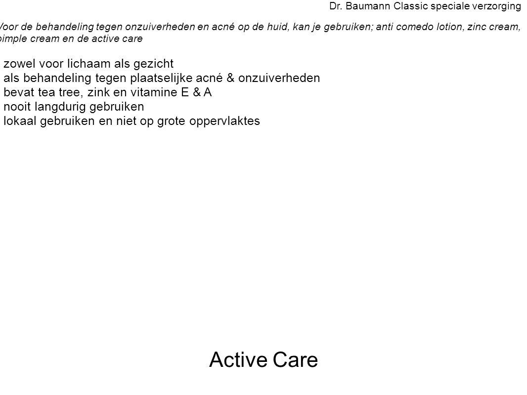 Active Care - zowel voor lichaam als gezicht