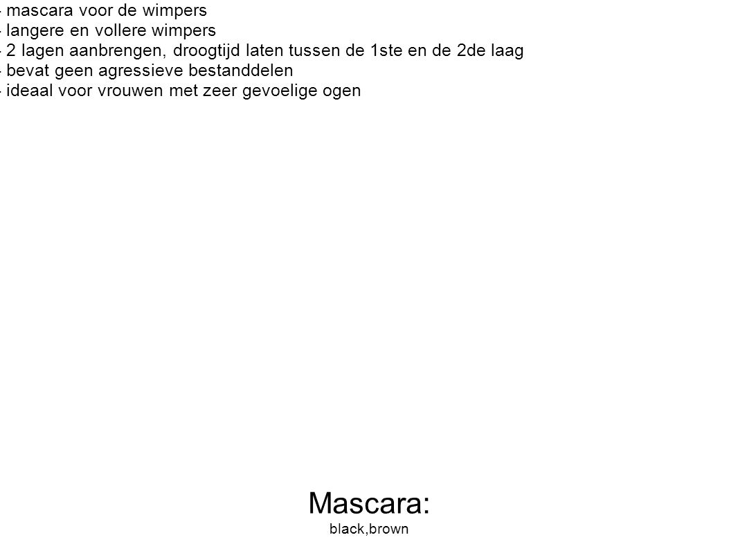 Mascara: black,brown - mascara voor de wimpers