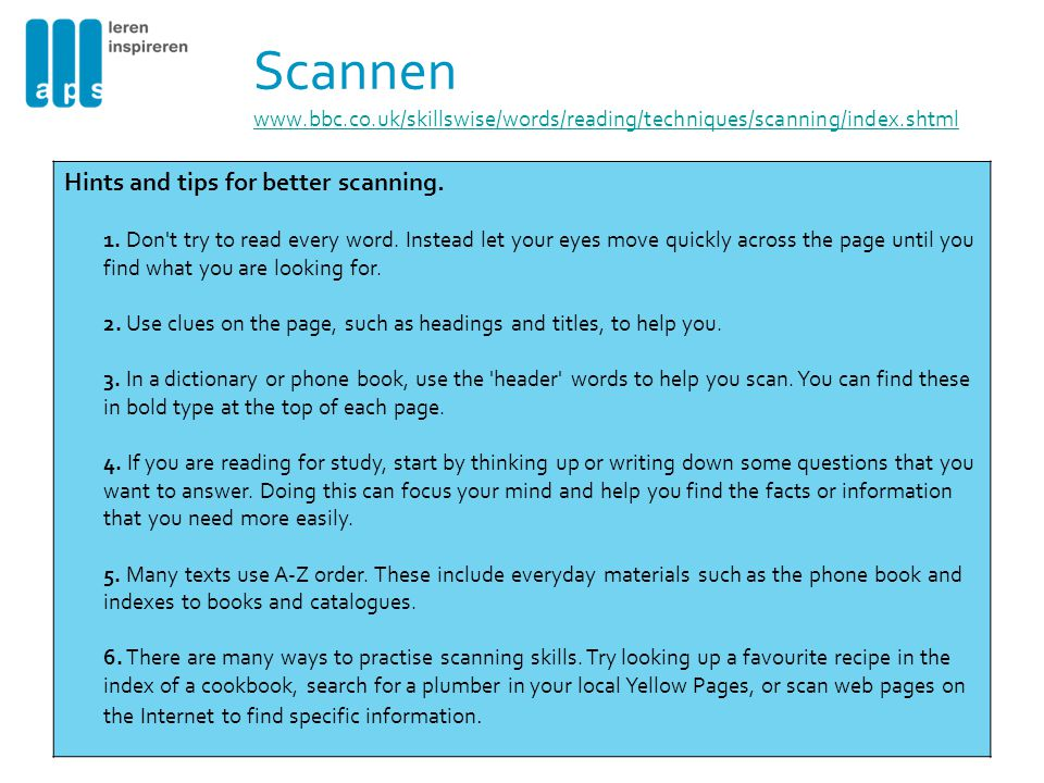 Scannen www.bbc.co.uk/skillswise/words/reading/techniques/scanning/index.shtml