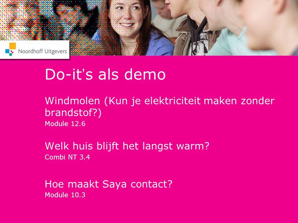 Do-it's als demo Windmolen (Kun je elektriciteit maken zonder brandstof ) Module 12.6. Welk huis blijft het langst warm