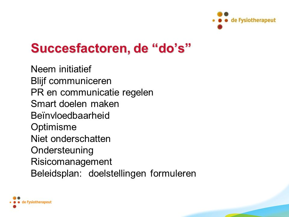 Succesfactoren, de do's