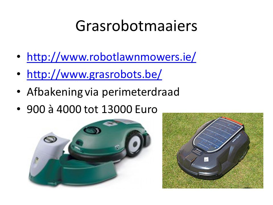 Grasrobotmaaiers http://www.robotlawnmowers.ie/
