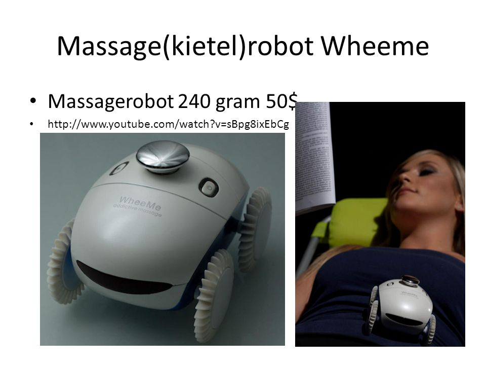 Massage(kietel)robot Wheeme