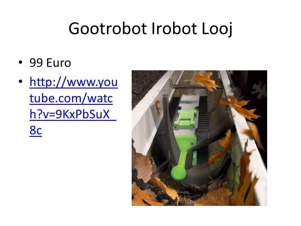Gootrobot Irobot Looj 99 Euro